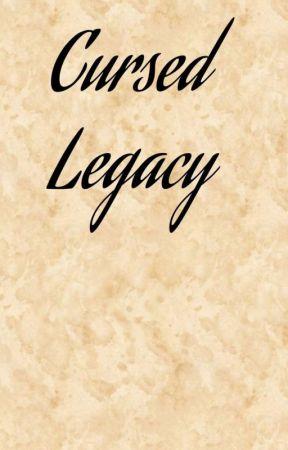 Cursed Legacy by TrashyWeeb76