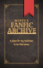 Minty's Fanfic Archive by themintymonster