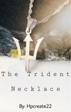 The Trident Necklace (Hunger Games Fanfic) by strong_hearted