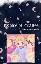 This Side of Paradise - Tsukishima Kei x OC by ethereal-tsukki