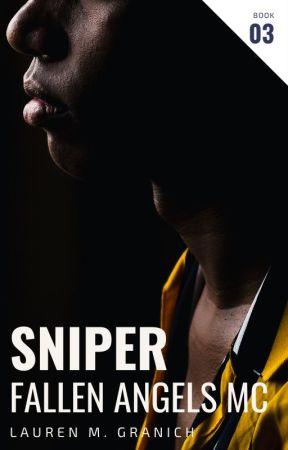Sniper | Fallen Angels MC #3 by LaurenMGranich