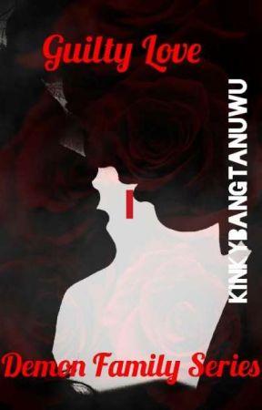 𝓖𝓾𝓲𝓵𝓽𝔂 𝓛𝓸𝓿𝓮 I by KinkybangtanUwU