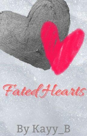 Fated Hearts by Kayy_B