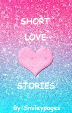 Short Love Stories by smileypages15620