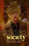 golden society | taekook cover