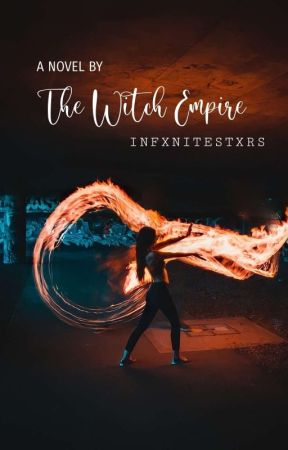 The Witch Empire by infxnitestxrs