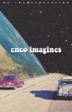 cnco imagines by -badreputation