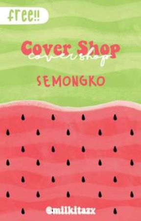 Cover Shop ꒰ 🍉 ꒱ Free!! by milkitazx
