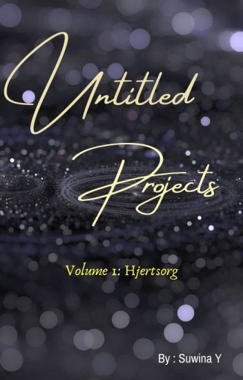 Untitled Projects ; Volume 1 : Hjertsorg