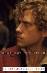 Ring Out The Bells - Enjolras X Reader by LesNarwenLockWho2507