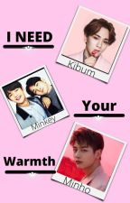I need your warmth [Minho x key FanFiction] by 0Moon-night0