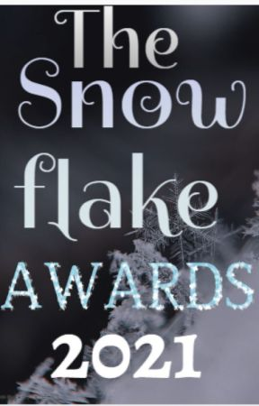 Snow Flake Awards 2021 by Snowflakewriters