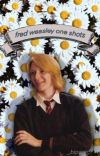 Fred Weasley One Shots cover