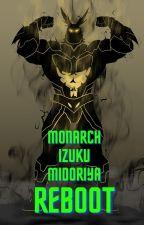 Monarch Izuku Midoriya REBOOT by SungRainWoo