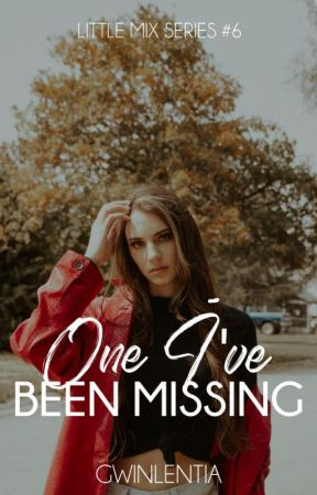 One I've Been Missing (Little Mix Series #6) by gwinlentia