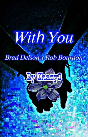 With you  by Chazy9