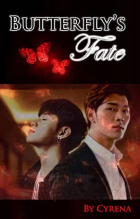 (ENG - IND) Butterfly's Fate - COMPLETED by Cyrena0819