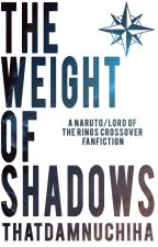 The Weight of Shadows by thatdamnuchiha