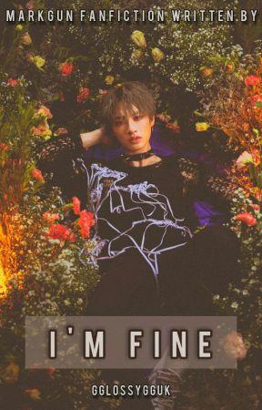 I'M FINE [MPREG] by gglossygguk
