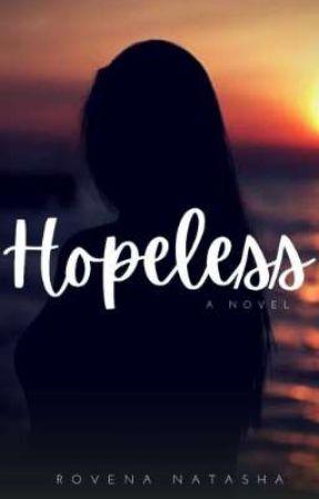 Hopeless by RovenaNatasha