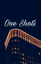 One Shots by Kinaiya_Astrid