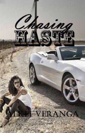 Chasing Haste by Bertang_Badtrip