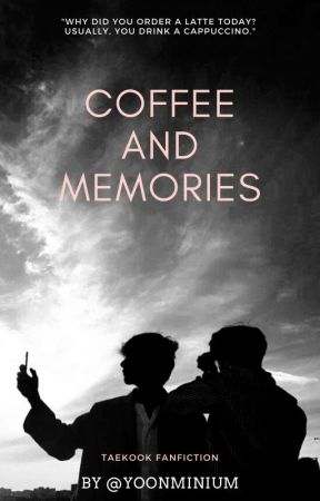 Coffee and Memories | eng by yoonminium