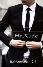 Mr. Rude by Rainbowsoul_1214