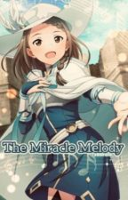 The Miracle Melody (SAO fanfic) by AverySimpleSimp
