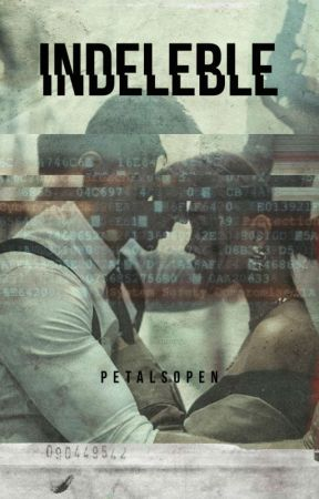 INDELEBLE © by PetalsOpen