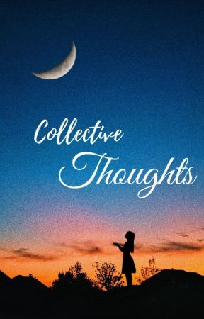 Collective Thoughts ~ Rant Book by DramioneShipperrr7