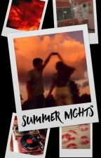 Summer Nights // Steve Harrington X OC by Skyguyandsnips11