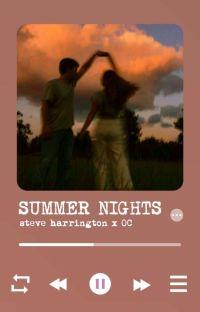 Summer Nights // Steve Harrington X OC cover