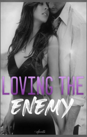 Loving the Enemy  by thebutterflyeffect31