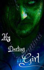 ~ My Darling Girl~ (The Grand Guignol x OC/Reader) by Krakenator