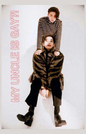 MY UNCLE IS GAY?! by erisjk1997