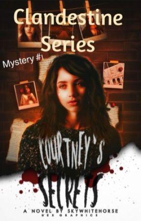 Courtney's Secrets by SkyWhitehorse