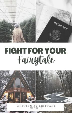 Fight For Your Fairytale [NaNo '20] by ambitchous-