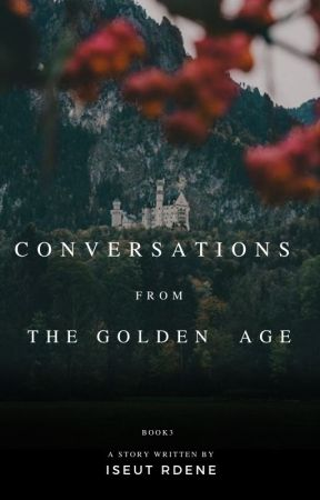 Unheard conversations from the Golden Age by TheGoldenAgeOfNarnia