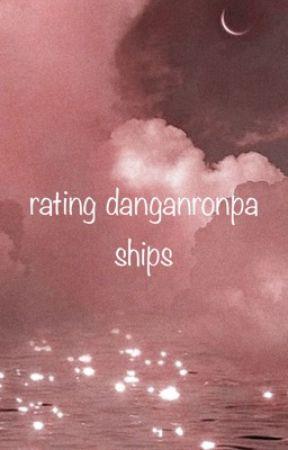 rating danganronpa ships cuz yeah 😏 by ihatecozziesusername