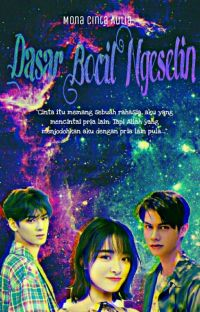 Dasar Bocil Ngeselin cover