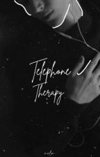 Telephone Therapy ✓ by love3grl