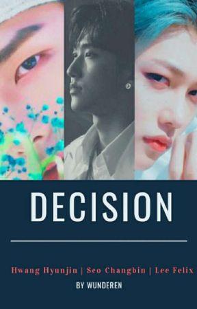DECISION | Changlix + Changjin by WundeRen