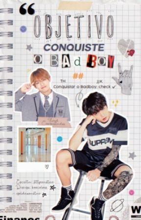 Objetivo: Conquiste o Badboy [kth+jjk] by httpvantae