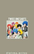 Twice Oneshots x Reader [ON-GOING] by dlwlrma_writes