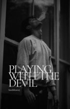 Playing with The Devil *Book 2* by SarahStars27