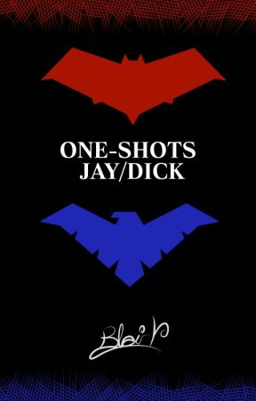 One-shots Jay Dick by BlairY00