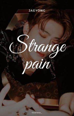 Strange Pain [JAEYONG] by tisarasa_
