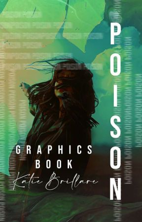 Poison   graphics book by KatieBrillare
