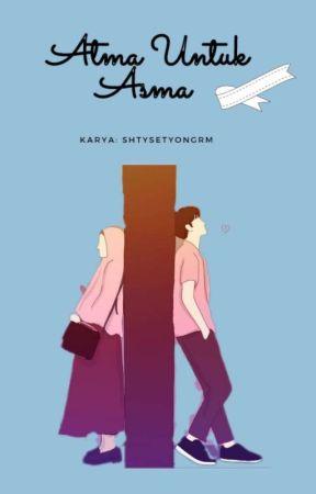 Atma Untuk Asma  by shtysetyongrm